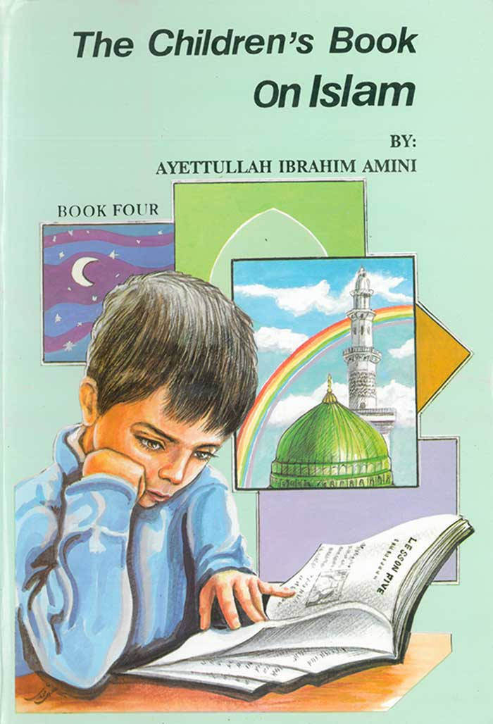 The Childrens Book on Islam Book 4
