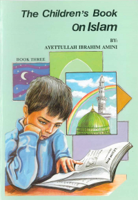 The Childrens Book on Islam Book 3